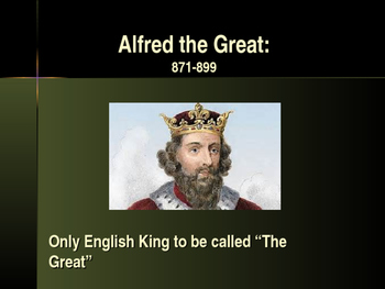 The Early Middle Ages - Key Figures - Alfred the Great