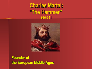 The Early Middle Ages - Key Figures - Charles Martel