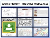 The Early Middle Ages - Complete Unit - Google Classroom Compatible