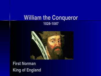 The Early Middle Ages - Key Figures - William the Conqueror