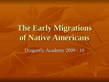 The Early Migrations of Native Americans