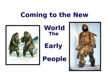 The Early People: Coming to America