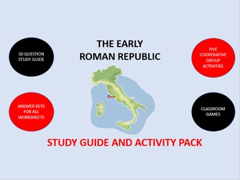 The Early Roman Republic:  Study Guide and Activity Pack