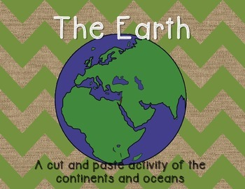 The Earth: Continents and Oceans cut & paste