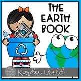 The Earth Book a Week of Earth Day Activities for Kinderga