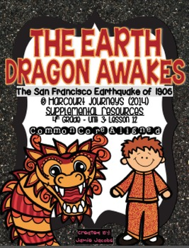 The Earth Dragon Awakes (Journeys 4th Gr. - Supplemental Materials)