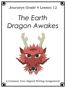 The Earth Dragon Awakes--Writing Prompt-Journeys Grade 4-L