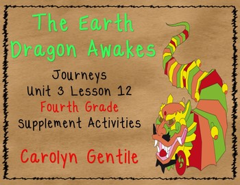 The Earth Dragon Awakes Journeys Unit 3 Lesson 12 4th Gr.  Sup. Act.