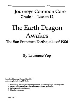 Journeys Common Core 4th- The Earth Dragon Awakes Supp Packet for the SLP