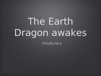 The Earth Dragon Awakes - Treasures Unit 4 Vocabulary