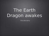 The Earth Dragon Awakes - Treasures Unit 4 Vocabulary