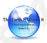 """The Earth Is Worth It"" Earth Day song for 2nd-5th w/ pop background track"