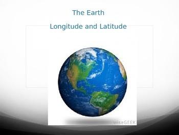 The Earth PowerPoint  - Longitude, Latitude, Relative Dating, Geologic Time