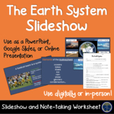 The Earth System Slideshow