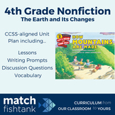 The Earth and its Changes | 4th Grade Nonfiction | Unit | Lesson