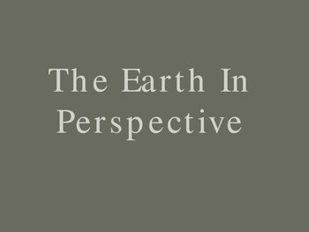 The Earth in Perspective Power Point