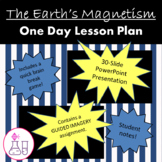 The Earth's Magnetism (PowerPoint Presentation)