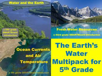 The Earth's Water Multipack - A Fifth Grade Introduction