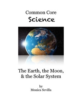 The Earth, the Moon and the Solar System 8th Grade Science Activities