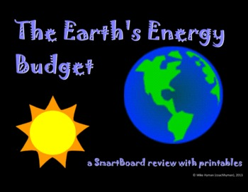 The Earths Energy Budget - a sixth grade SmartBoard review