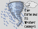 The Earth's Weather and Its Changes - A Second Grade Smartboard Review