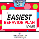 The Easiest Behavior Plan Ever