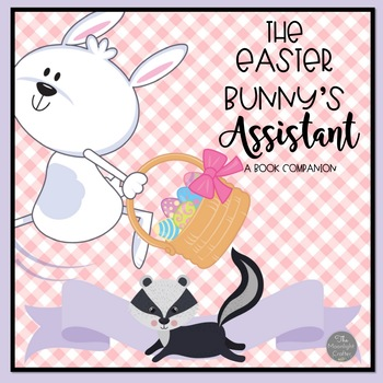 The Easter Bunny's Assistant Book Companion