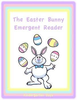 The Easter Bunny Emergent Reader