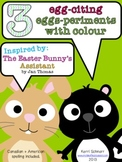 The Easter Bunny's Assistant: 3 exciting experiments with colour