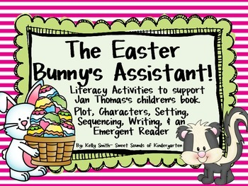 The Easter Bunny's Assistant! Literacy Activities