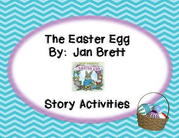 The Easter Egg By: Jan Brett {Story Activities}