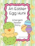 The Easter Egg Hunt {Emergent Reader}