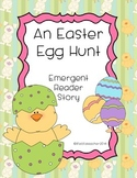 The Easter Egg Hunt {Emergent Reader}