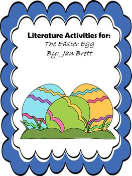 The Easter Egg by Jan Brett:  Literature Extension Activities