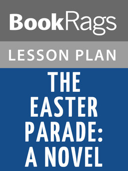 The Easter Parade: A Novel Lesson Plans