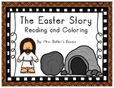 The Easter Story - Reading and Coloring