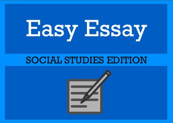 The Easy Essay Writing Process: Social Studies Edition
