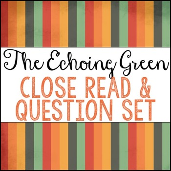 The Echoing Green Close Read & Question Set