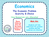 The Economic Problem - Scarcity, Opportunity Cost & Choice - Capital & Goods