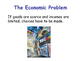 The Economic Problem - Scarcity, Opportunity Cost & Choice