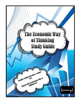 The Economic Way of Thinking Study Guide