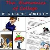Is College Worth It?  Middle School Economics