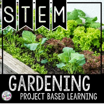 Project Based Learning: The Economics of Gardening