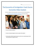 The Economics of Immigration: Crash Course Economics Video Analysis- with Key