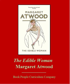 The Edible Woman by Margaret Atwood Unit