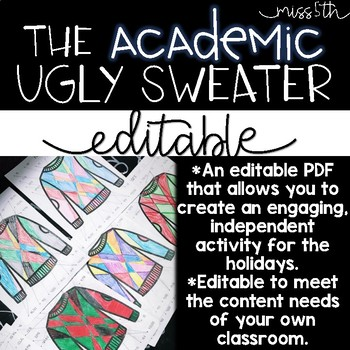 The *Editable* Academic Ugly Sweater