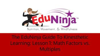The EduNinja Guide To Kinesthetic Learning: Lesson 1:Math