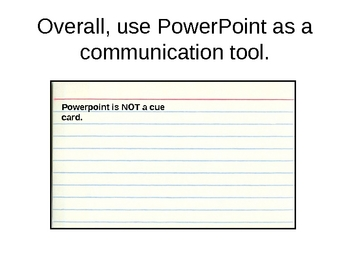 The Effective Use of Powerpoint - Training!