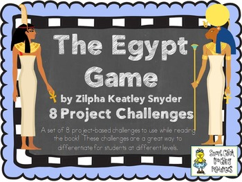 The Egypt Game, by Zilpha Keatley Snyder, Project Challenges