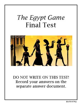 The Egypt Game- Final Test